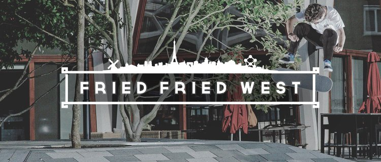 skatedeluxe Fried Fried West Tour 2015