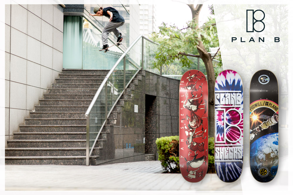 #03: Plan B Skateboards