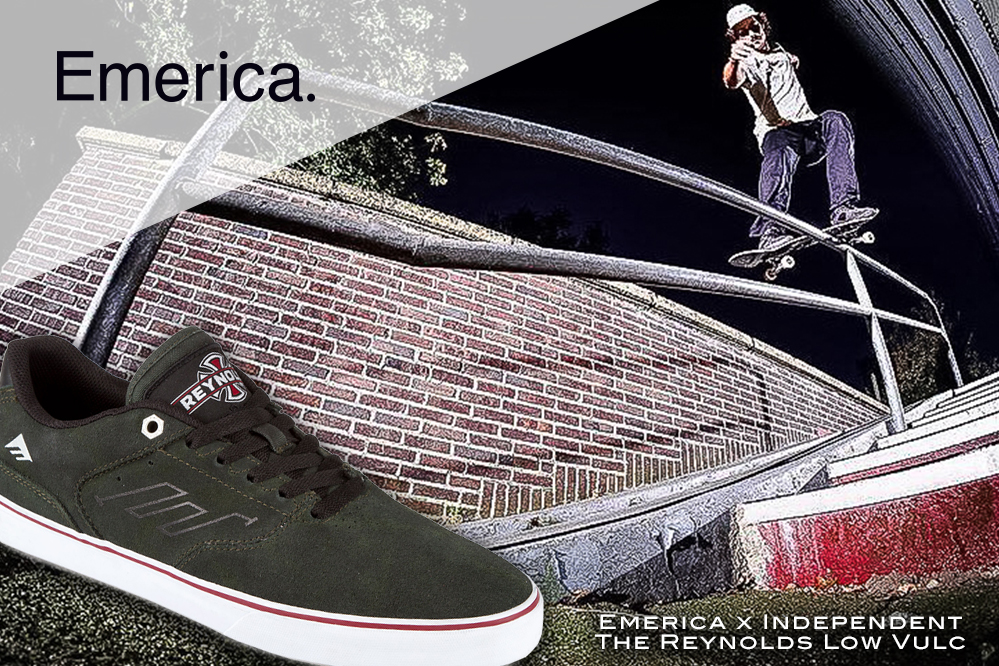 #10: Emerica x Independent The Reynolds Low Vulc