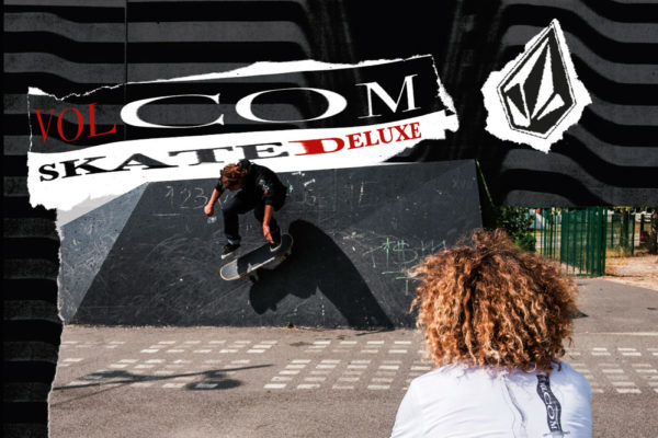 skatedeluxe x Volcom Collection