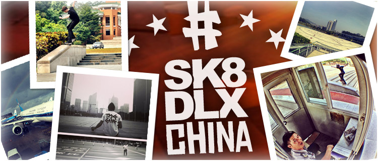 SK8DLX China tour Banner